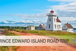 Guide to doing a PEI Road Trip