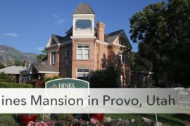 Hines Mansion in Provo, Utah