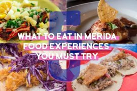 What to Eat in Merida 5 Food Experiences...