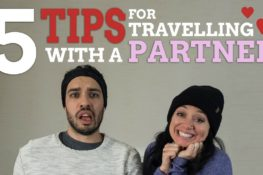 5 Tips for Travelling with a Partner