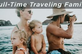 Full-Time Traveling Family – Introducing The Bucket List...