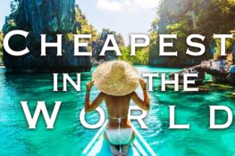 31 INSANELY AFFORDABLE Budget Travel Destinations to VISIT...