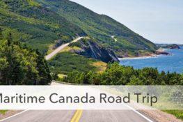Maritime Canada Summer Road Trip