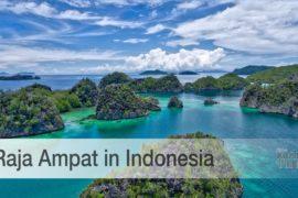 Raja Ampat is a stunning Paradise