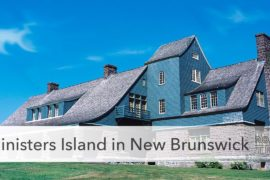 Ministers Island in New Brunswick