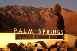 Palm Springs: Like No Place Else